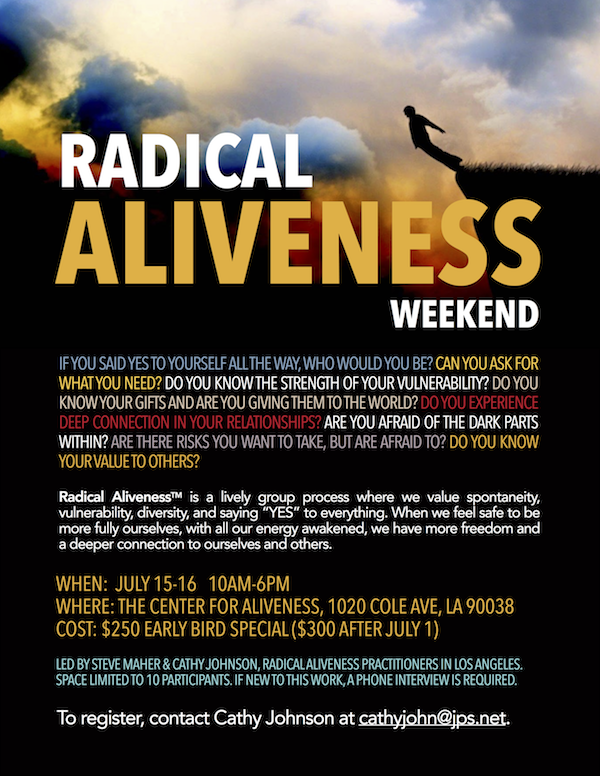 Radical Aliveness Weekend in Los Angeles @ The Center for Aliveness | Los Angeles | California | United States